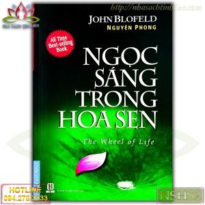 NGỌC SÁNG TRONG HOA SEN (TÁI BẢN 2019) - JOHN BLOFELD