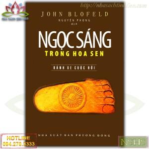 NGỌC SÁNG TRONG HOA SEN - JOHN BLOFELD