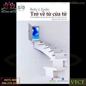 TRỞ VỀ TỪ CỬA TỬ - BETTY J. EADIE