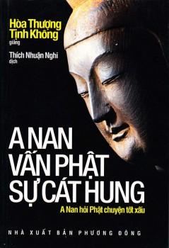 Kinh A Nan vấn Phật sự cát hung