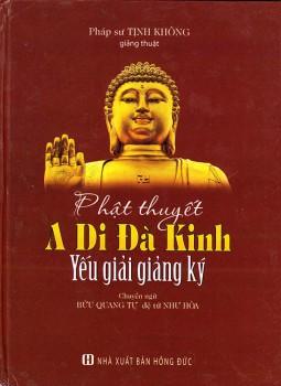 Phật thuyết a di đà kinh yếu giảng giải ký